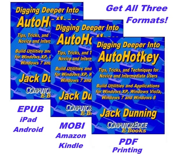 Digging Deeper into AutoHotkey (EPUB, MOBI, and PDF Bundle)